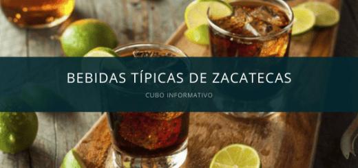 Bebidas Típicas de Zacatecas