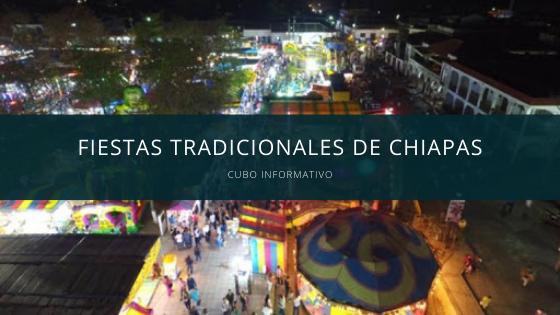 Fiestas Tradicionales de Chiapas