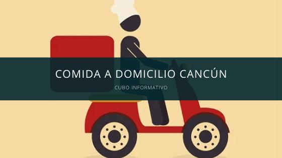 comida a domiclio en cancun