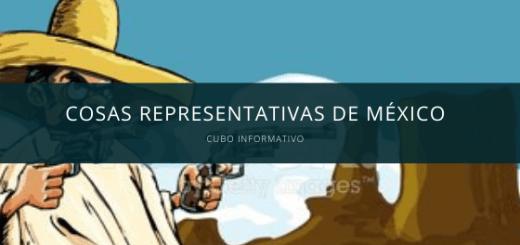 Cosas Representativas de México