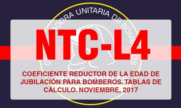 NTC-L4 COEFICIENTE REDUCTOR DE LA EDAD DE JUBILACIÓN PARA BOMBEROS. TABLAS DE CÁLCULO