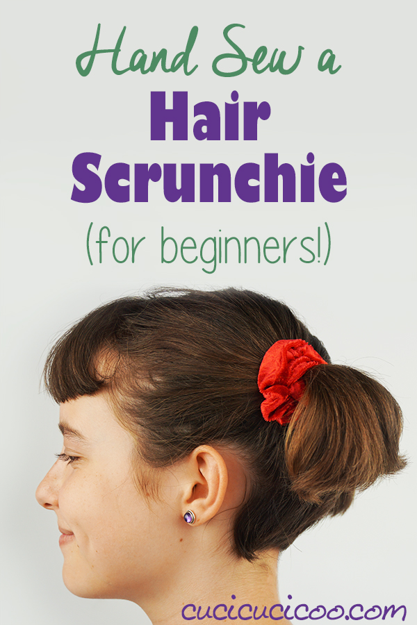 Sewing tutorial: Hand Sewn Scrunchie