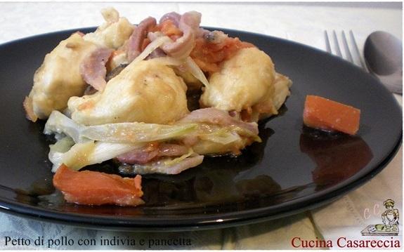 Petto di pollo con indivia e pancetta ricetta secondi
