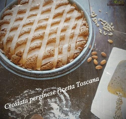 Crostata perginese ricetta Toscana