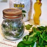 Conservare il basilico sotto sale