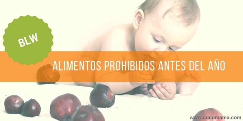 alimentos prohibidos antes del año