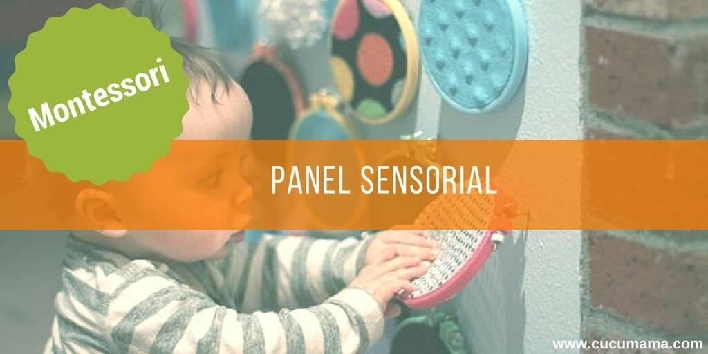 Panel sensorial. Montessori de 0 a 3 años. Área sensible.