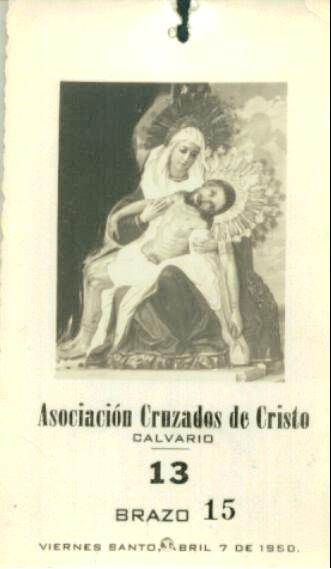Turno Calvario 1950. Resaltaba Asociacion Cruzados de Cristo instituída un lustro atrás