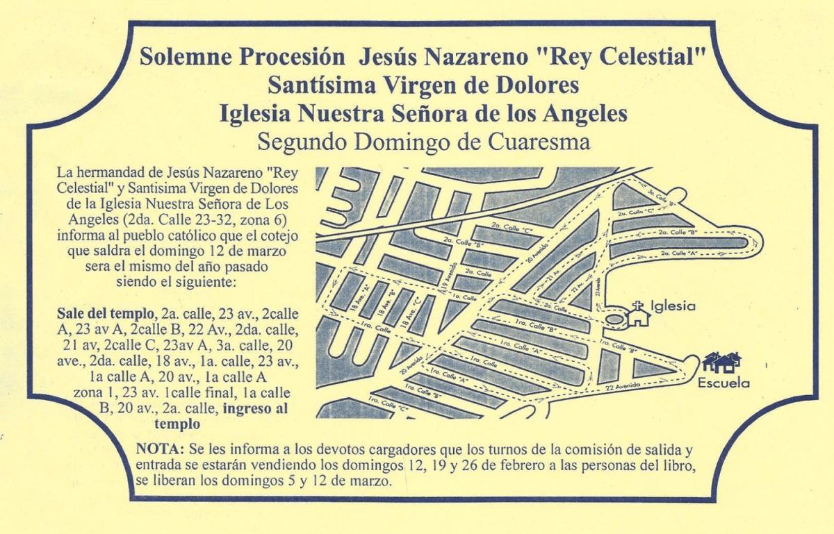 Recorrido Jesús Nazareno Rey Celestial Los Ángeles zona 6