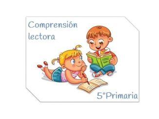 COMPRENSIÓN LECGTORA 5º PRIMARIA
