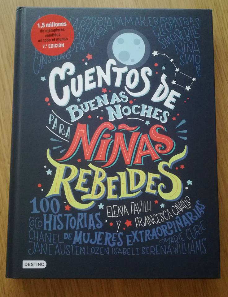 Entre los 7 libros infantiles no puede faltar el gran Cuentos de Buenas noches para niñas rebeldes