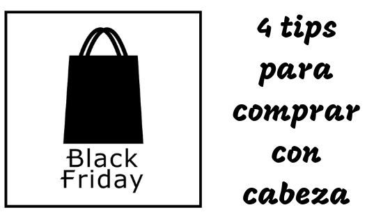black friday 4 tips para comprar con cabeza