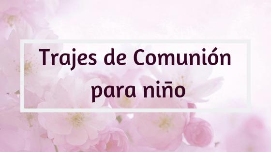 Trajes de Comunión para niño