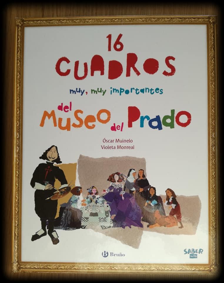 portada del libro 16 cuadros muy, muy importantes del Museo del Prado
