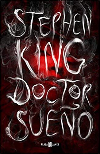 Doctor Sueño, la continuación de una de las mejores obras de Stephen King, El Resplandor.
