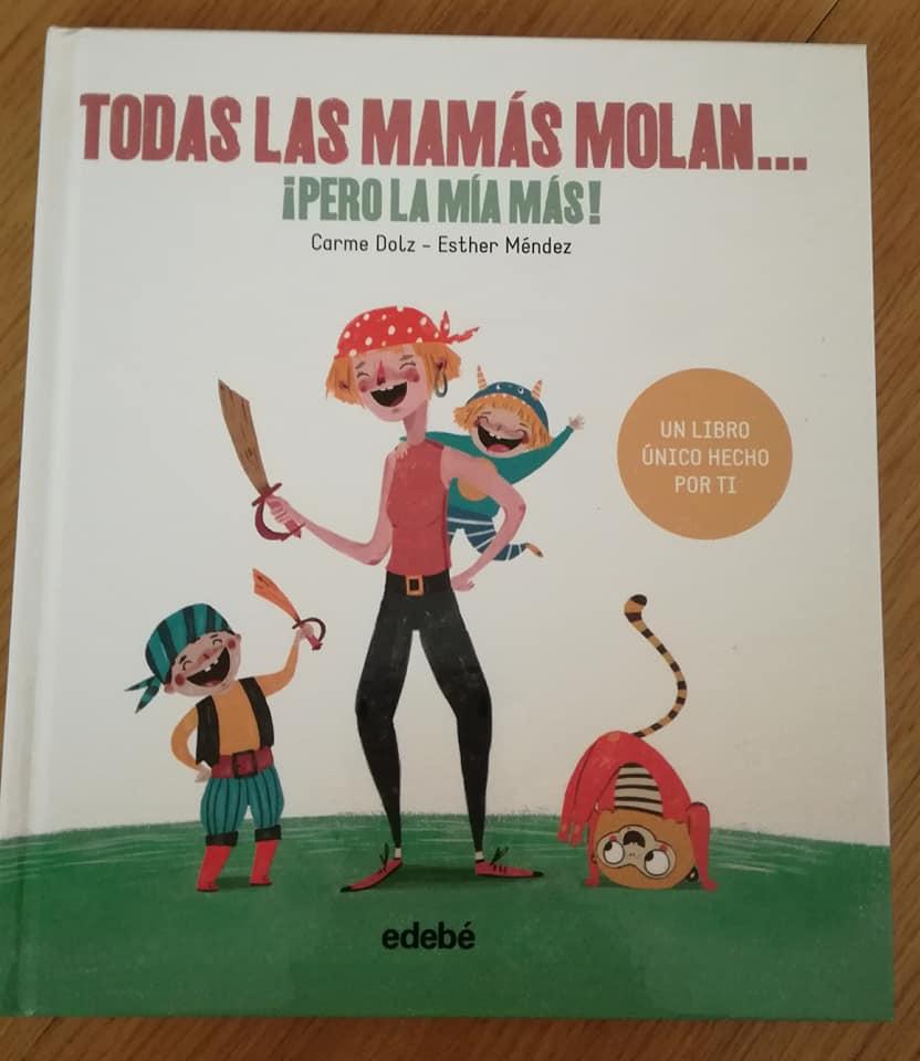 Mi regalo del día de la madre del año pasado encabeza el listado de 7 libros para regalar a una mamá. Todas las mamás molan... ¡¡pero la mía más!!