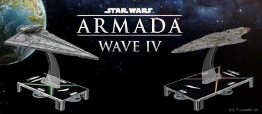 Star Wars Armada wave IV