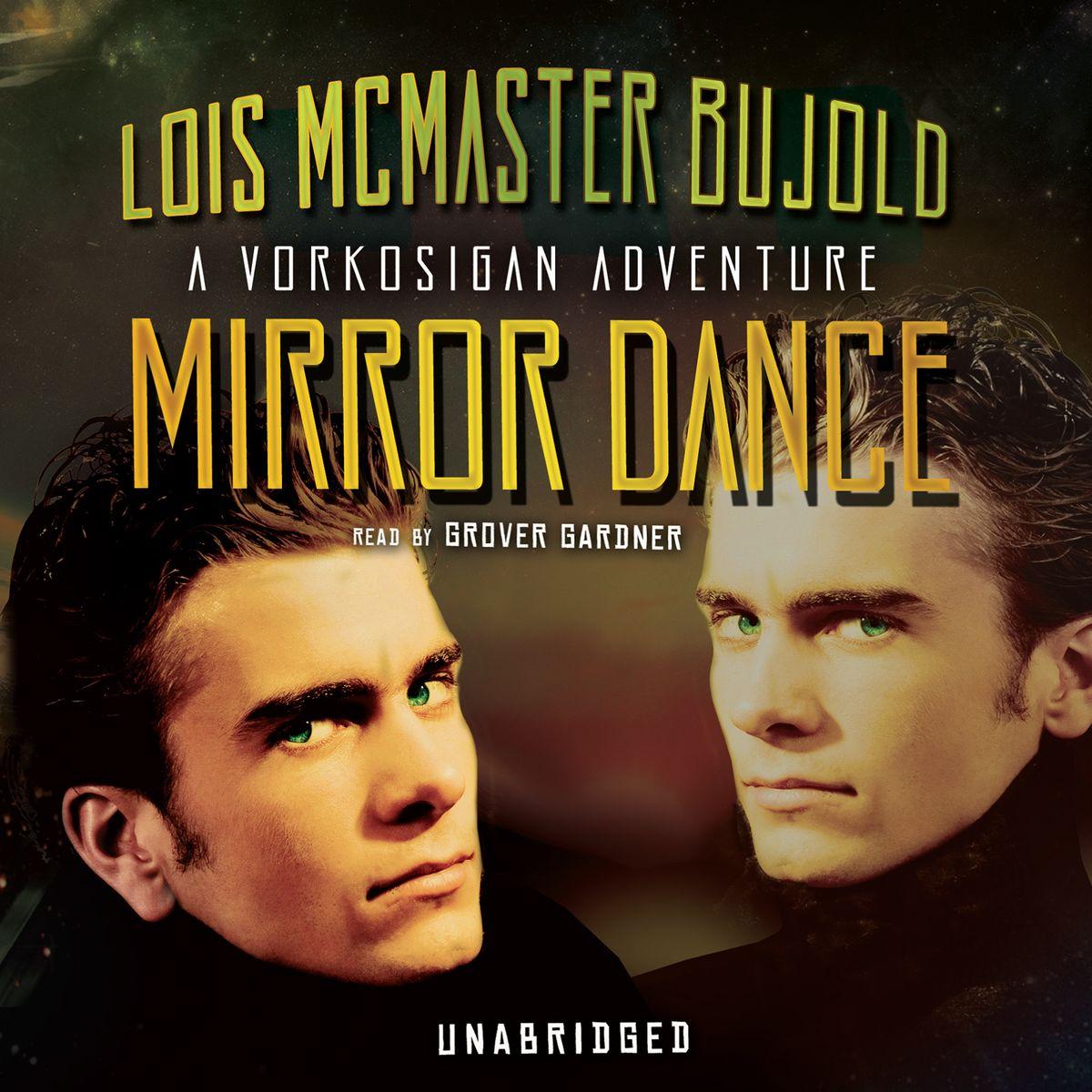 Mirror Dance Lois McMaster Bujold