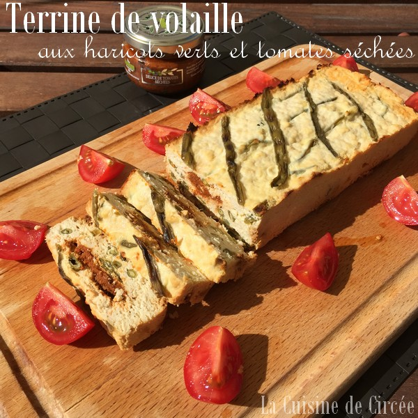 Terrine de volaille aux haricots verts et tomates séchées