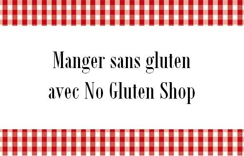 Manger sans gluten avec No Gluten Shop