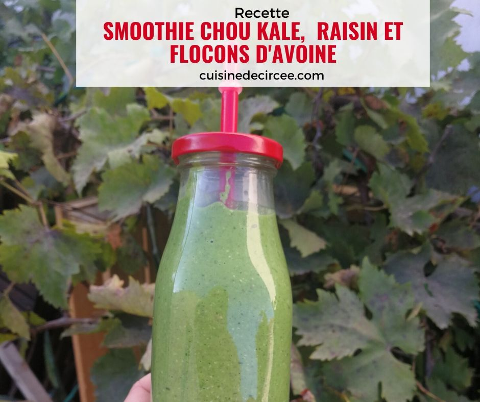 smoothie-chou-kale-raisin-avoine