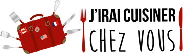 J'irai cuisiner chez vous : la web série sur la cuisine, le voyage et le vin