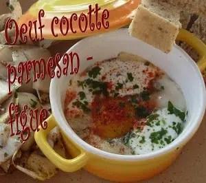 Oeufs-cocotte-parmesan-figue pauline
