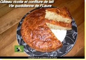 gâteau_ricotta_confiture de lait Flaure
