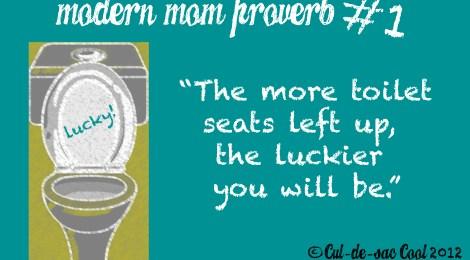 Modern Mom Proverb #1