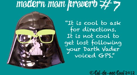 Modern Mom Proverb #7