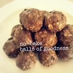 No-Bake Balls of Goodness