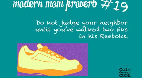 Modern Mom Proverb #19