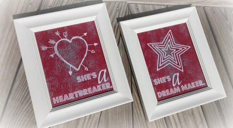 She's a Heartbreaker & She's a Dream Maker Printables