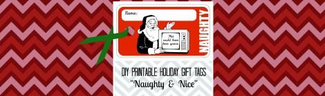 """DIY Printable Holiday Gift Tags """"Naughty & Nice"""""""