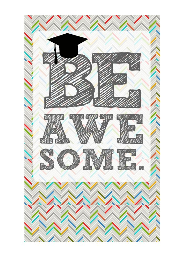DIY Printable Graduation Card 2013 'Be Awesome' 5x7