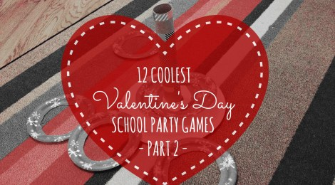 12 Coolest Valentine's Day School Party Games -- Part 2