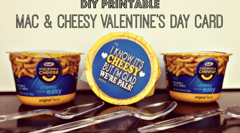 DIY Printable Mac & Cheesy Valentine's Day Card