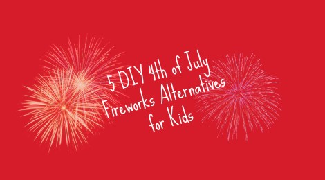 5 DIY 4th of July Fireworks Alternatives for Kids
