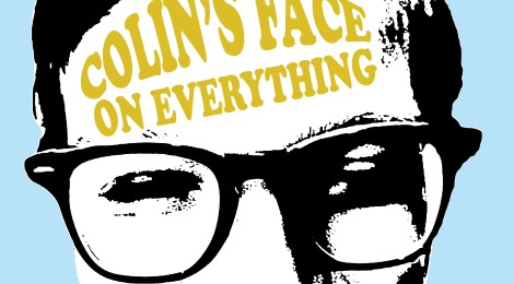 Colin's Face on Everything! Unique Gifts and a Good Laugh Guaranteed!!