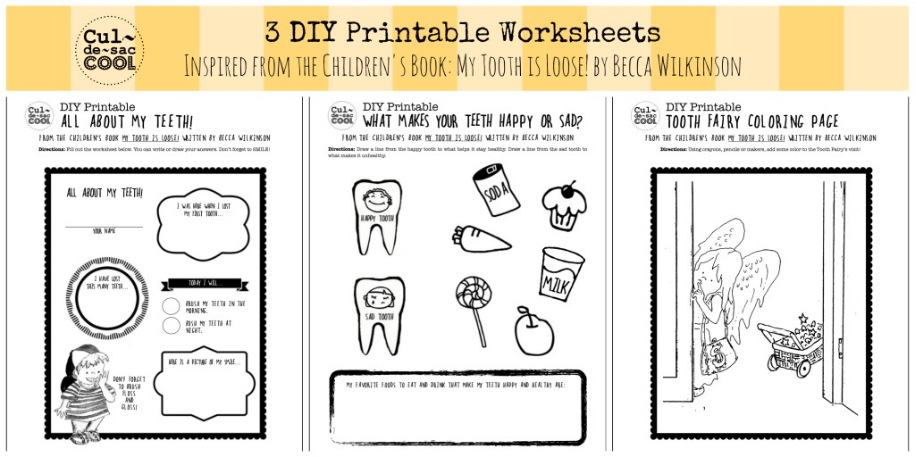 3 DIY Printable Worksheets Inspired from the Children's Book My Tooth is Loose! by Becca Wilkinson Collage
