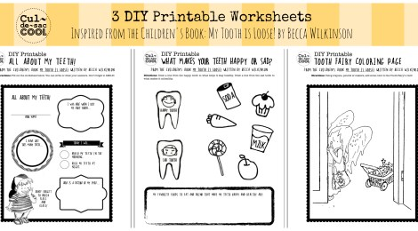 3 DIY Printable Worksheets Inspired from the Children's Book: My Tooth is Loose! by Becca Wilkinson