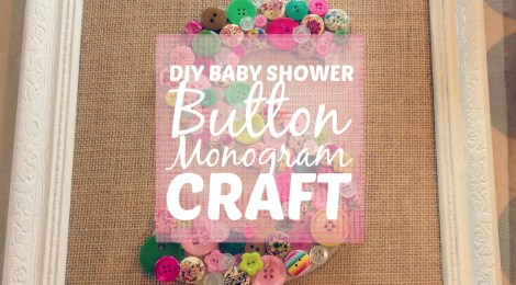 DIY Baby Shower Button Monogram Craft