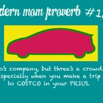 Modern Mom Proverb #128