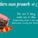 Modern Mom Proverb #136