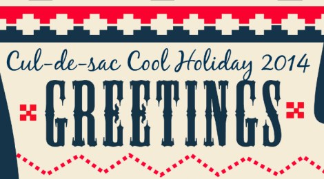 Happy Holidays from Cul-de-sac Cool!