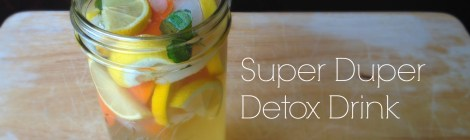 Super Duper Detox Drink