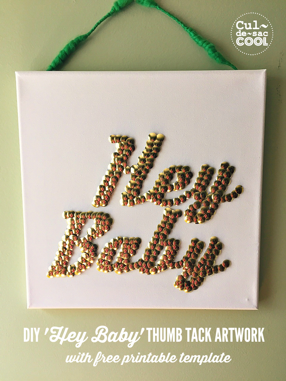 DIY 'Hey Baby' Thumb Tack Artwork Sign Cover 3