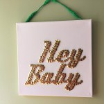 DIY 'Hey Baby' Thumb Tack Artwork with Free Printable Template