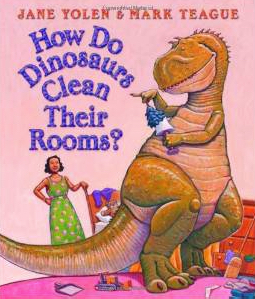 How Do Dinosaurs Clean Their Room Children's Book