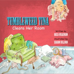 Tumbleweed Tina Cleans Her Room Children's Book